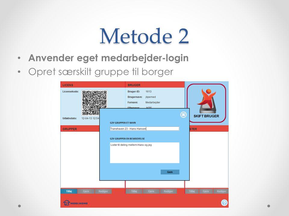 Metode 2 Anvender eget medarbejder-login