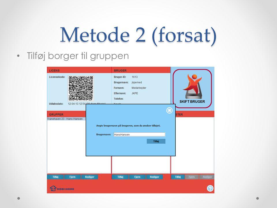 Metode 2 (forsat) Tilføj borger til gruppen