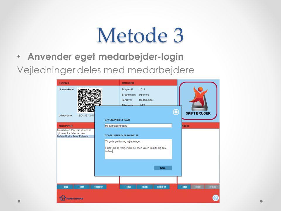 Metode 3 Anvender eget medarbejder-login