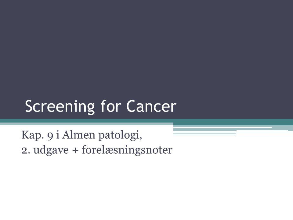 Kap. 9 i Almen patologi, 2. udgave + forelæsningsnoter