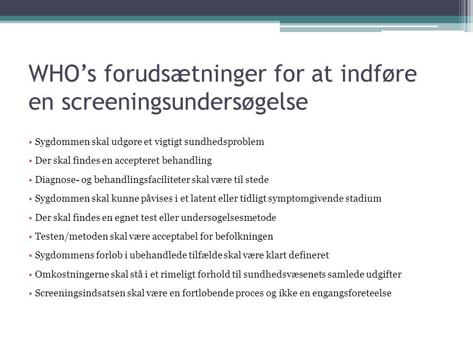 WHO's forudsætninger for at indføre en screeningsundersøgelse