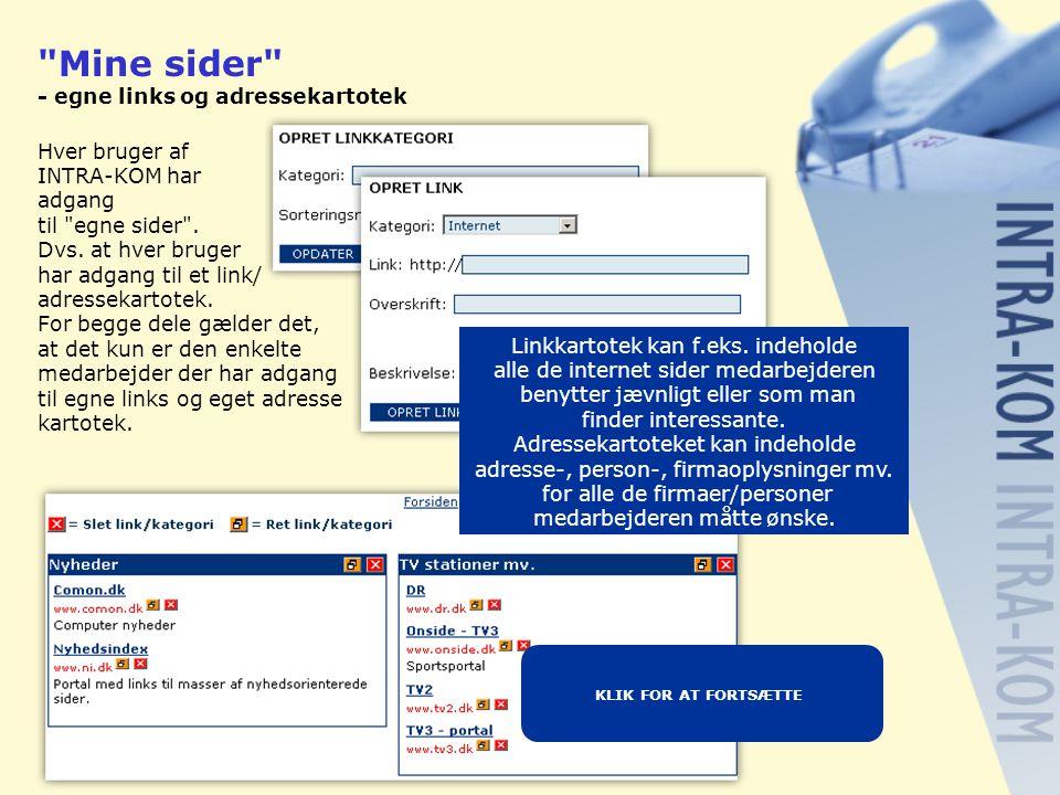 Mine sider - egne links og adressekartotek Hver bruger af