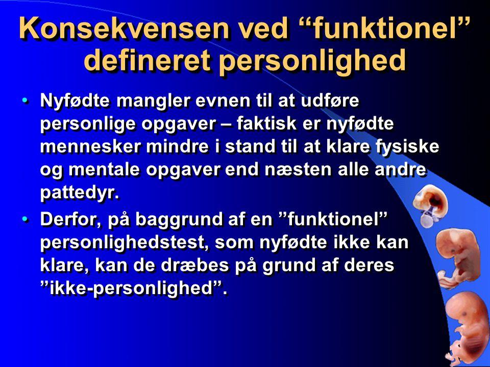 Konsekvensen ved funktionel defineret personlighed