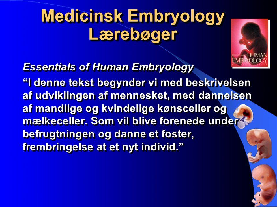Medicinsk Embryology Lærebøger