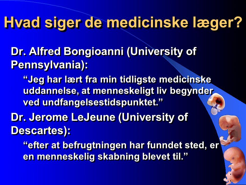 Hvad siger de medicinske læger