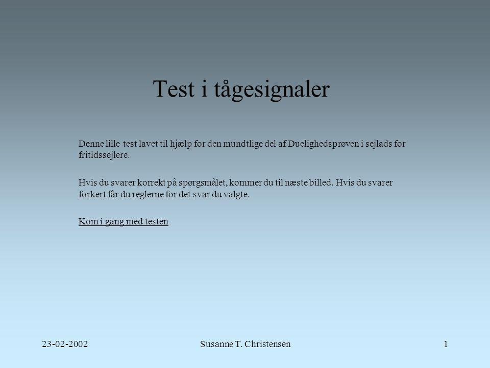 Test i tågesignaler Denne lille test lavet til hjælp for den mundtlige del af Duelighedsprøven i sejlads for fritidssejlere.