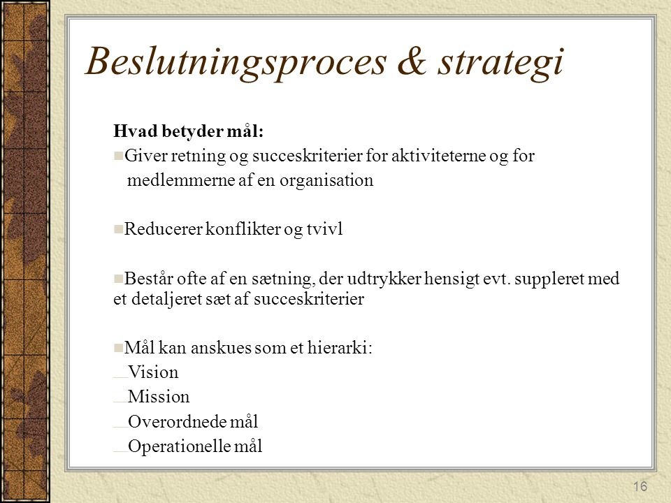 Beslutningsproces & strategi