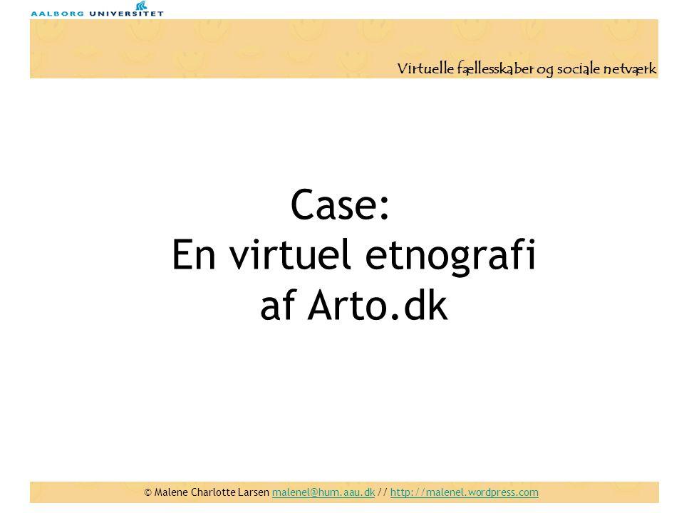 Case: En virtuel etnografi af Arto.dk