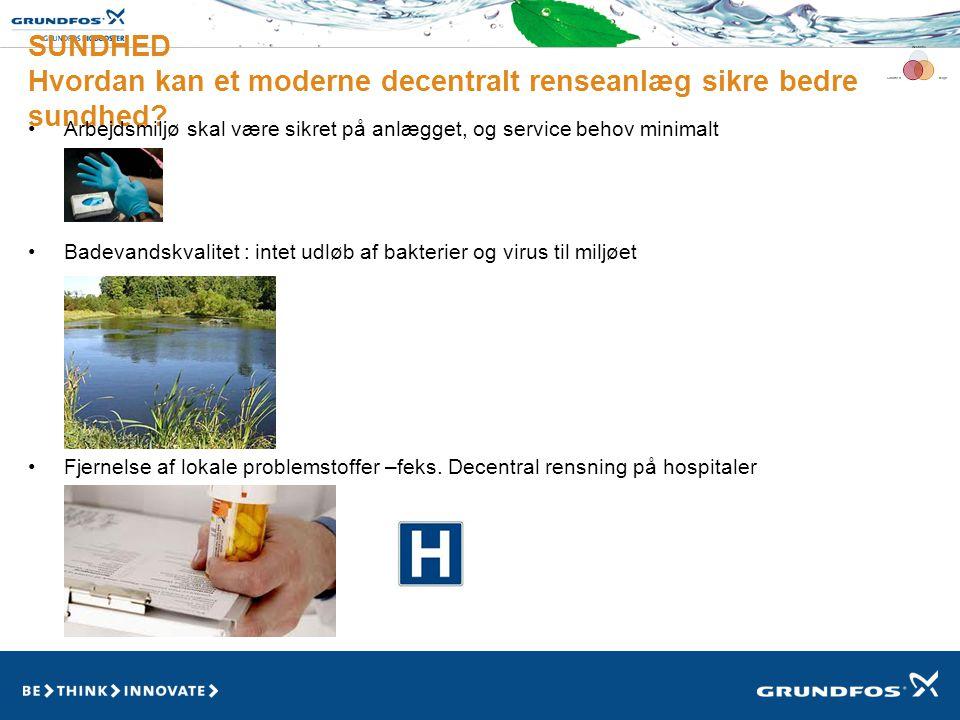 SUNDHED Hvordan kan et moderne decentralt renseanlæg sikre bedre sundhed