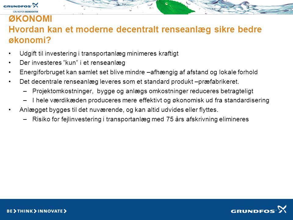 ØKONOMI Hvordan kan et moderne decentralt renseanlæg sikre bedre økonomi