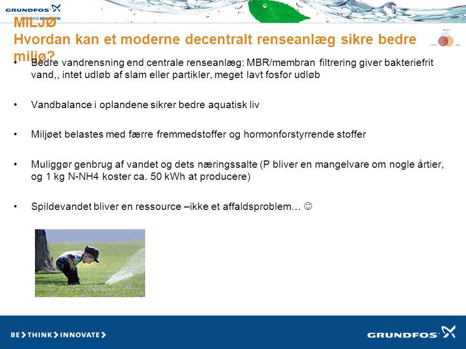 MILJØ Hvordan kan et moderne decentralt renseanlæg sikre bedre miljø