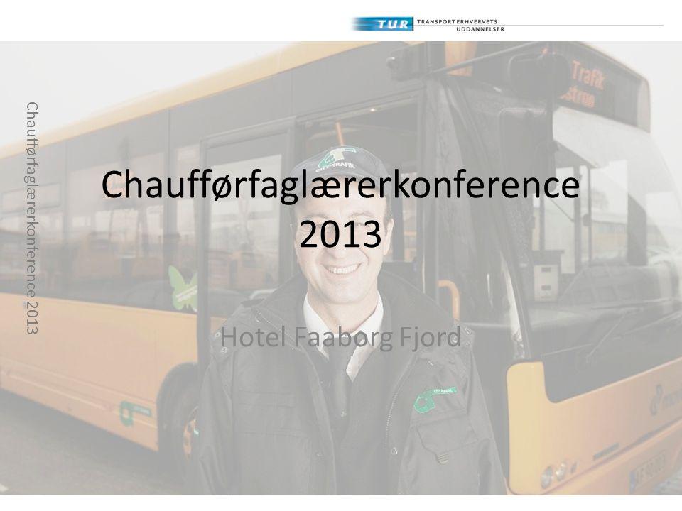 Chaufførfaglærerkonference 2013