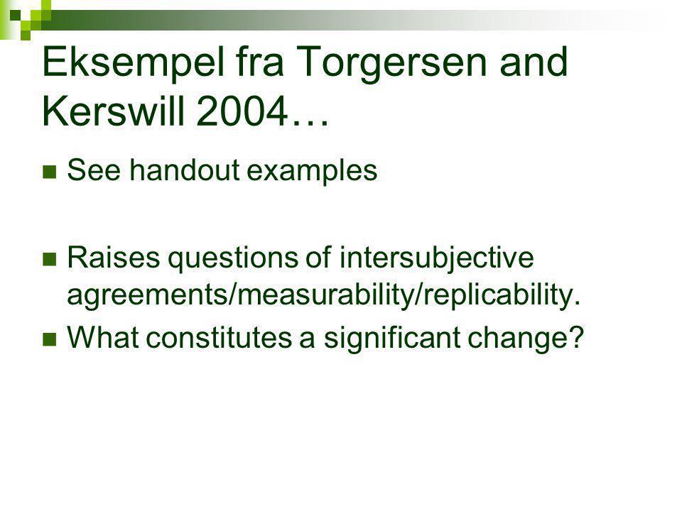 Eksempel fra Torgersen and Kerswill 2004…