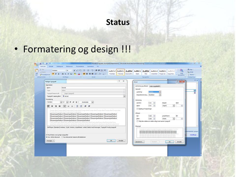 Status Formatering og design !!!