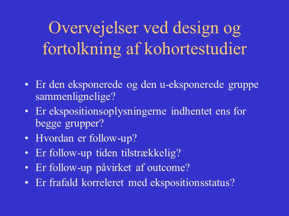 Overvejelser ved design og fortolkning af kohortestudier