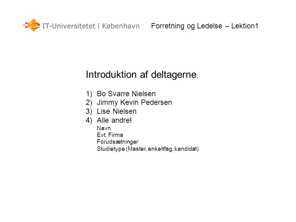 Introduktion af deltagerne: