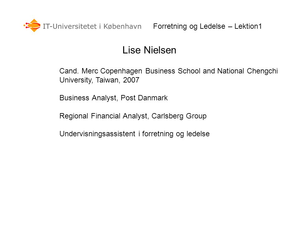 Lise Nielsen Forretning og Ledelse – Lektion1
