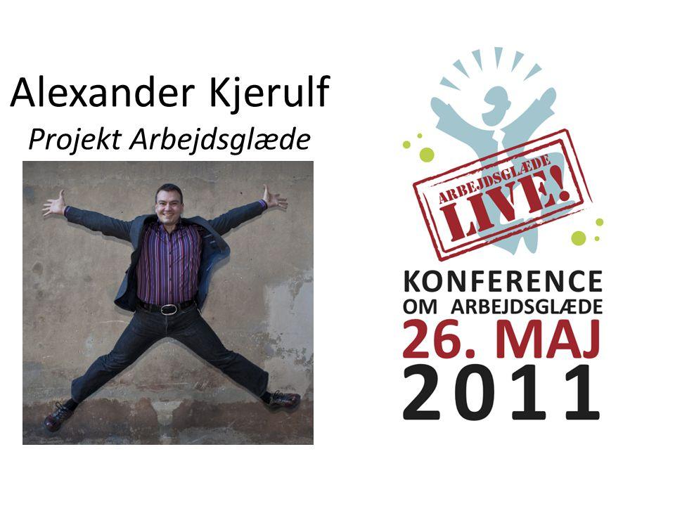 Alexander Kjerulf Projekt Arbejdsglæde