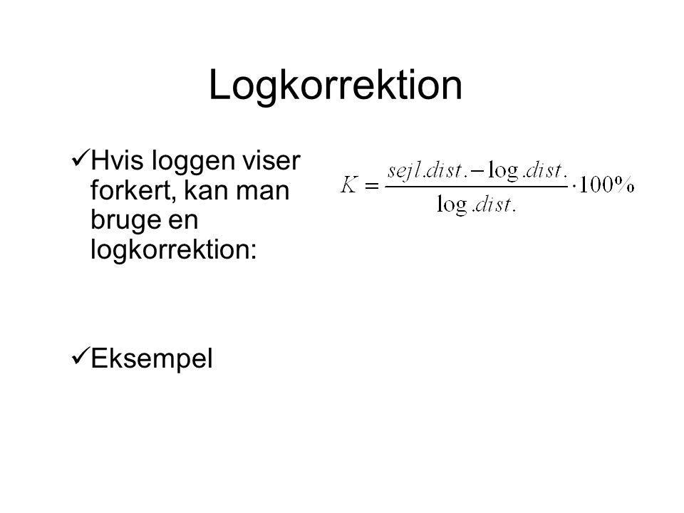 Logkorrektion Hvis loggen viser forkert, kan man bruge en logkorrektion: Eksempel