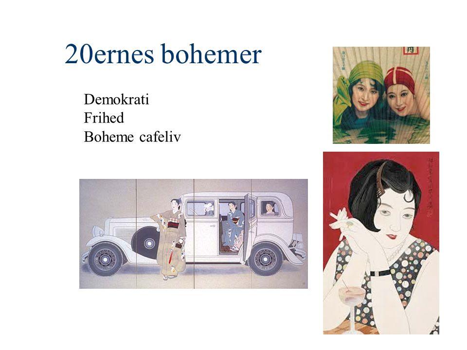 20ernes bohemer Demokrati Frihed Boheme cafeliv