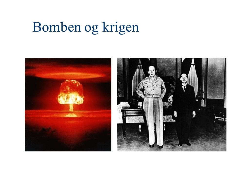 Bomben og krigen