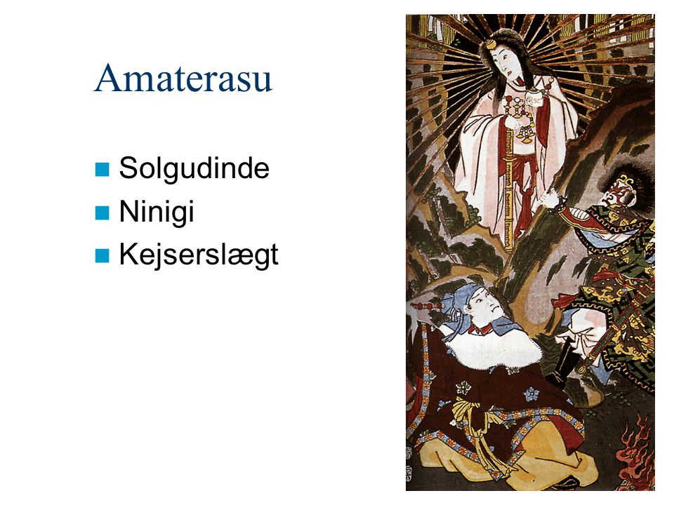Amaterasu Solgudinde Ninigi Kejserslægt