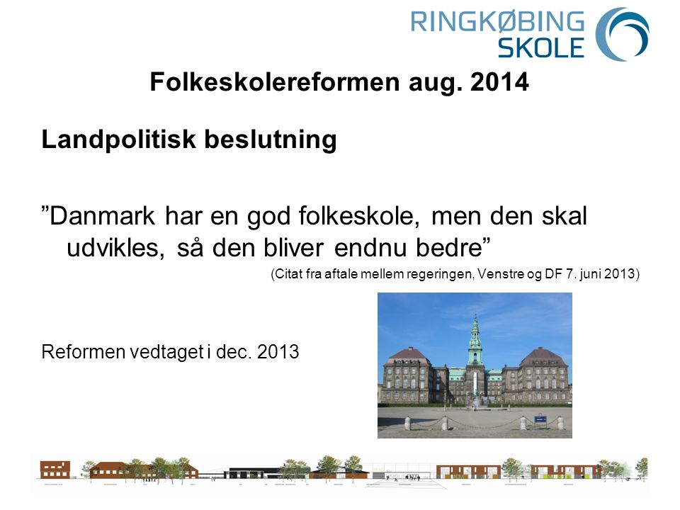 Folkeskolereformen aug. 2014