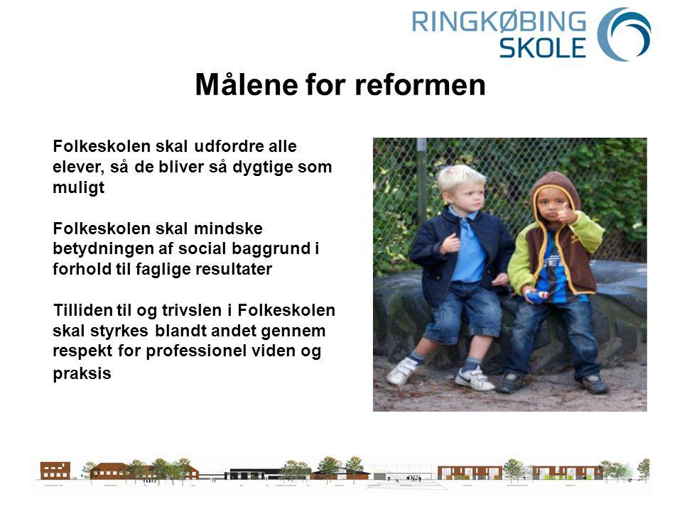 Målene for reformen Folkeskolen skal udfordre alle elever, så de bliver så dygtige som muligt.