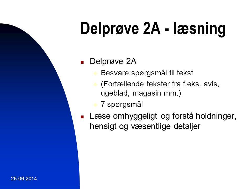 Delprøve 2A - læsning Delprøve 2A