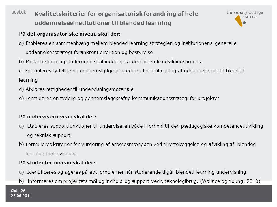 Kvalitetskriterier for organisatorisk forandring af hele uddannelsesinstitutioner til blended learning