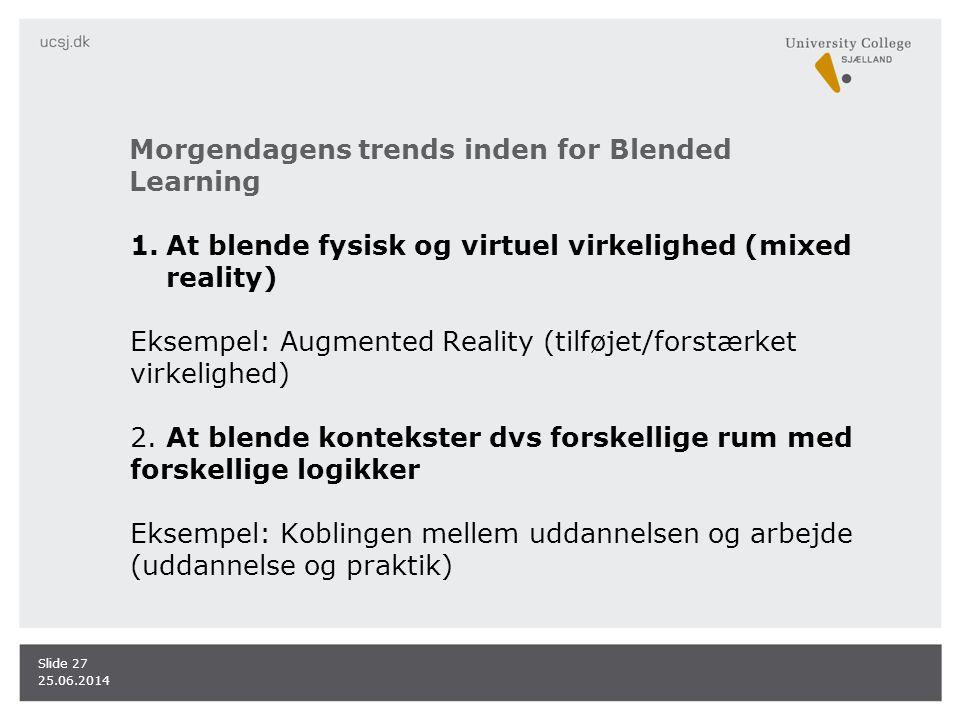 Morgendagens trends inden for Blended Learning
