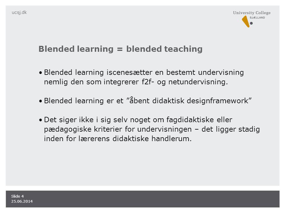 Blended learning = blended teaching
