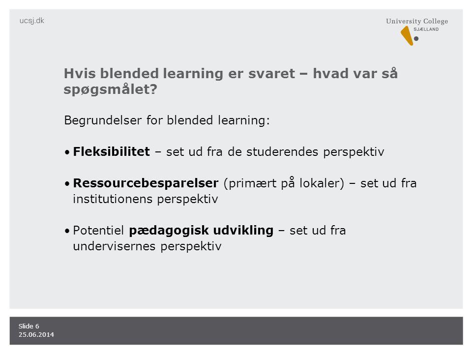 Hvis blended learning er svaret – hvad var så spøgsmålet