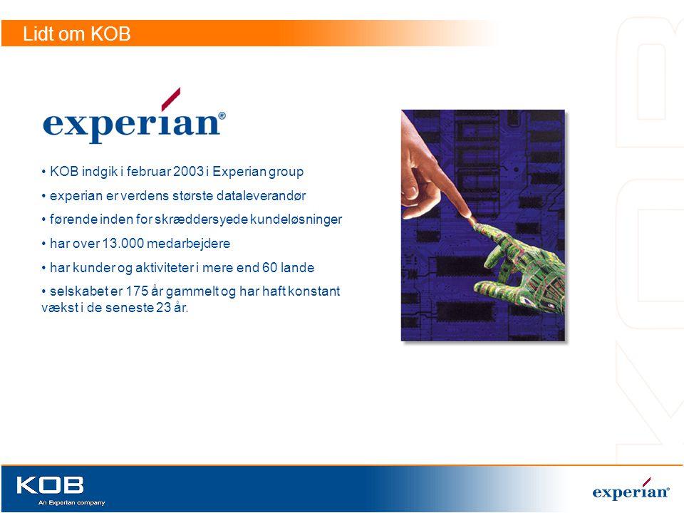 Lidt om KOB KOB indgik i februar 2003 i Experian group
