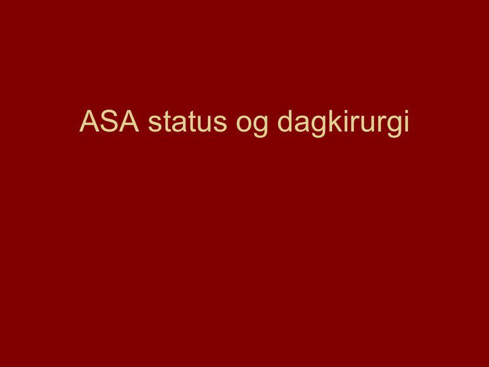 ASA status og dagkirurgi