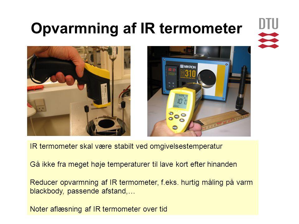 Opvarmning af IR termometer