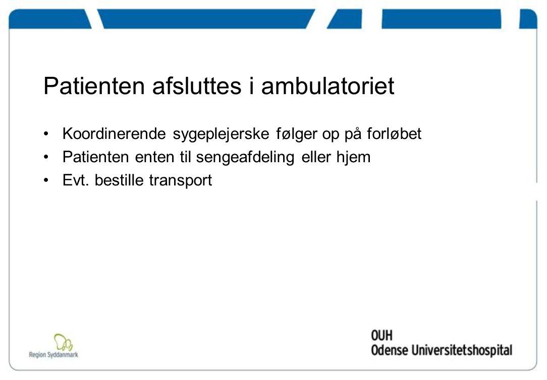 Patienten afsluttes i ambulatoriet