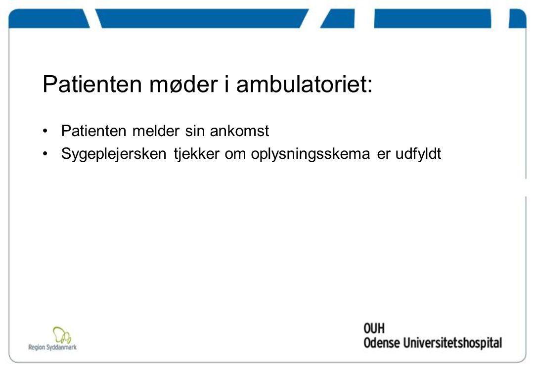 Patienten møder i ambulatoriet: