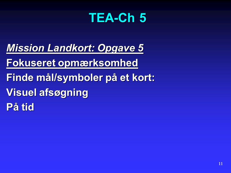TEA-Ch 5 Mission Landkort: Opgave 5 Fokuseret opmærksomhed