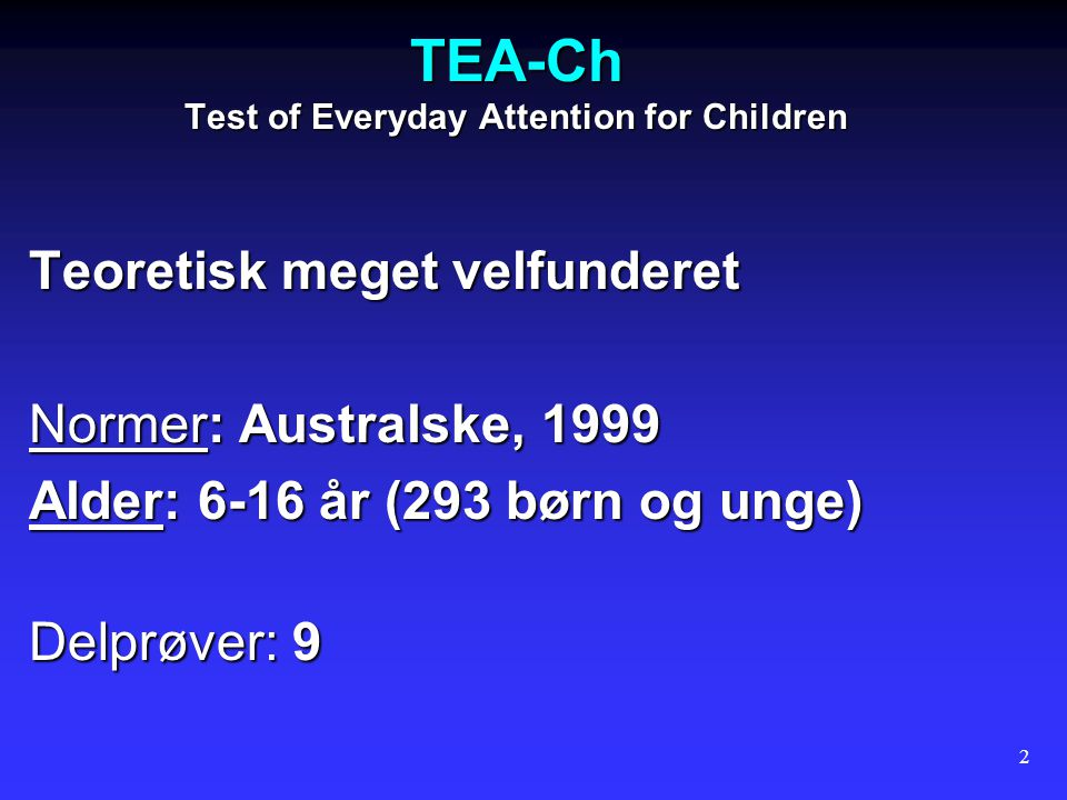 TEA-Ch Test of Everyday Attention for Children