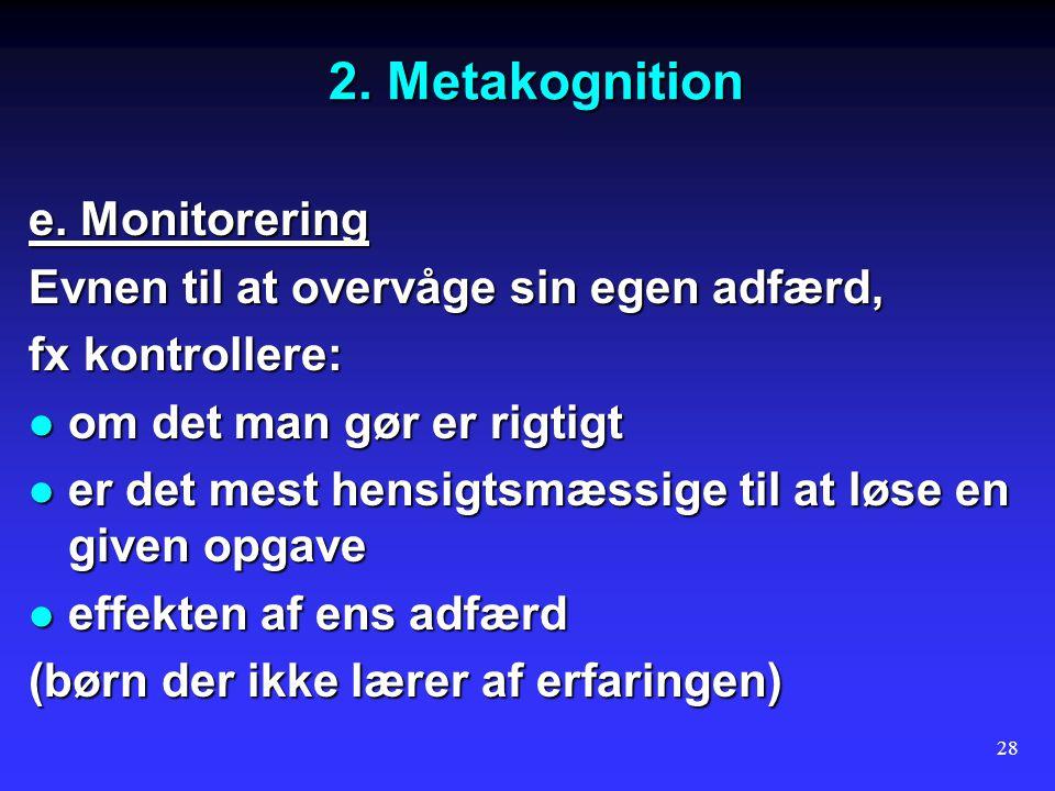 2. Metakognition e. Monitorering