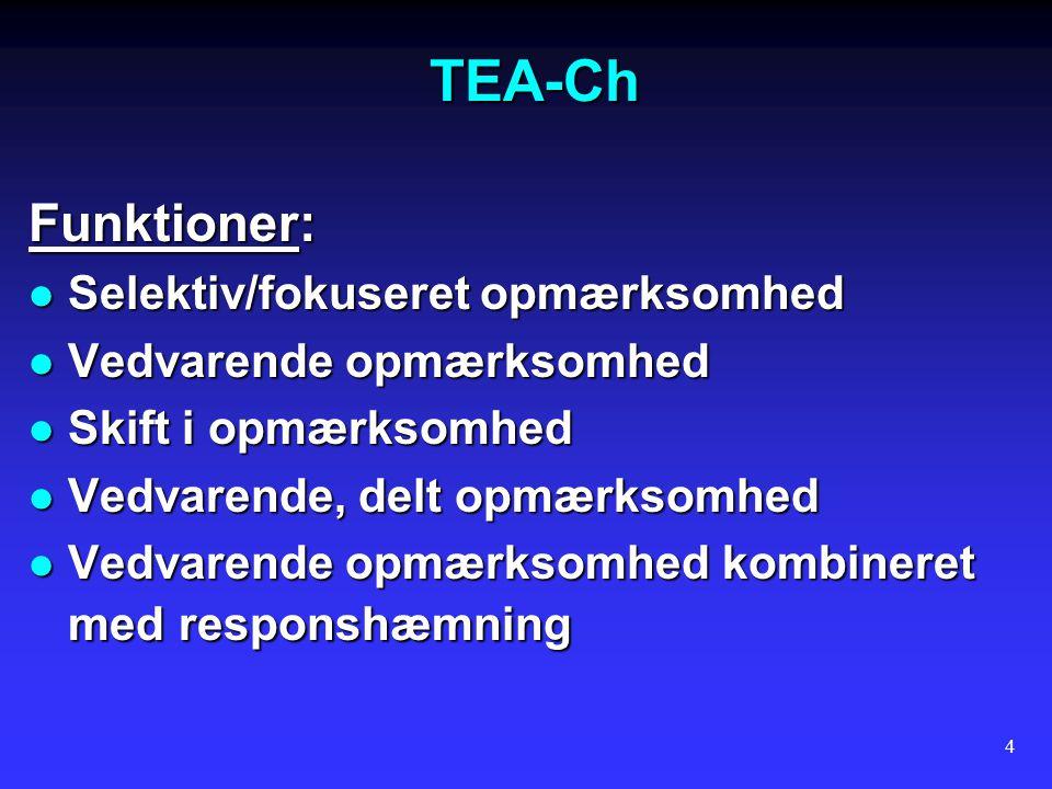 TEA-Ch Funktioner: Selektiv/fokuseret opmærksomhed