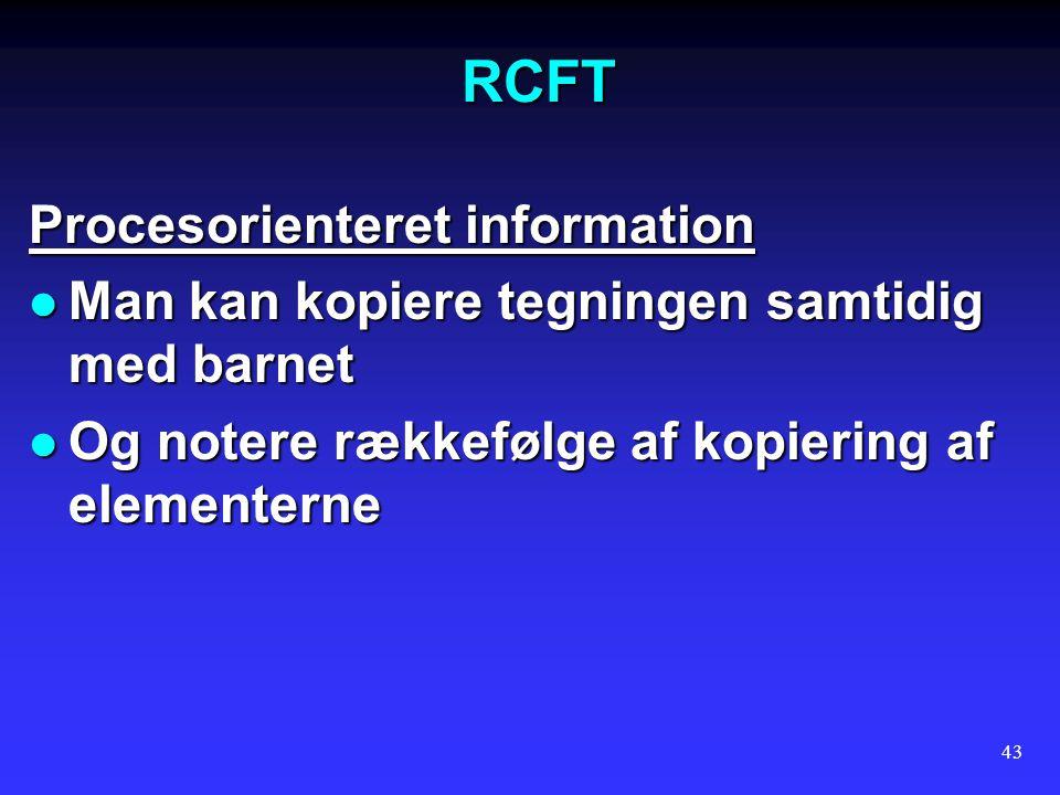 RCFT Procesorienteret information