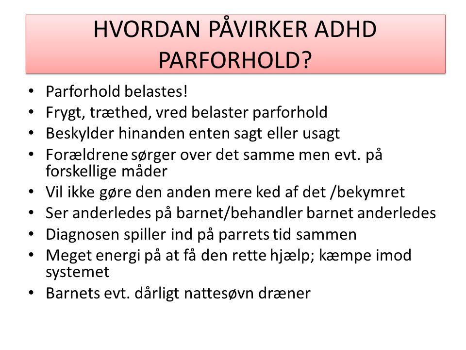 HVORDAN PÅVIRKER ADHD PARFORHOLD