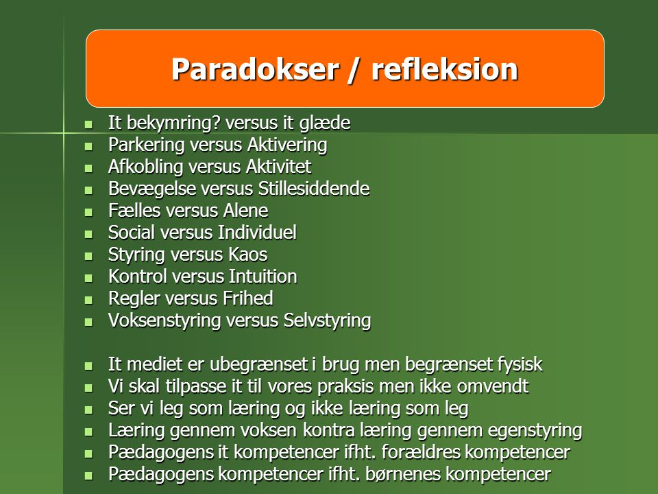 Paradokser / refleksion