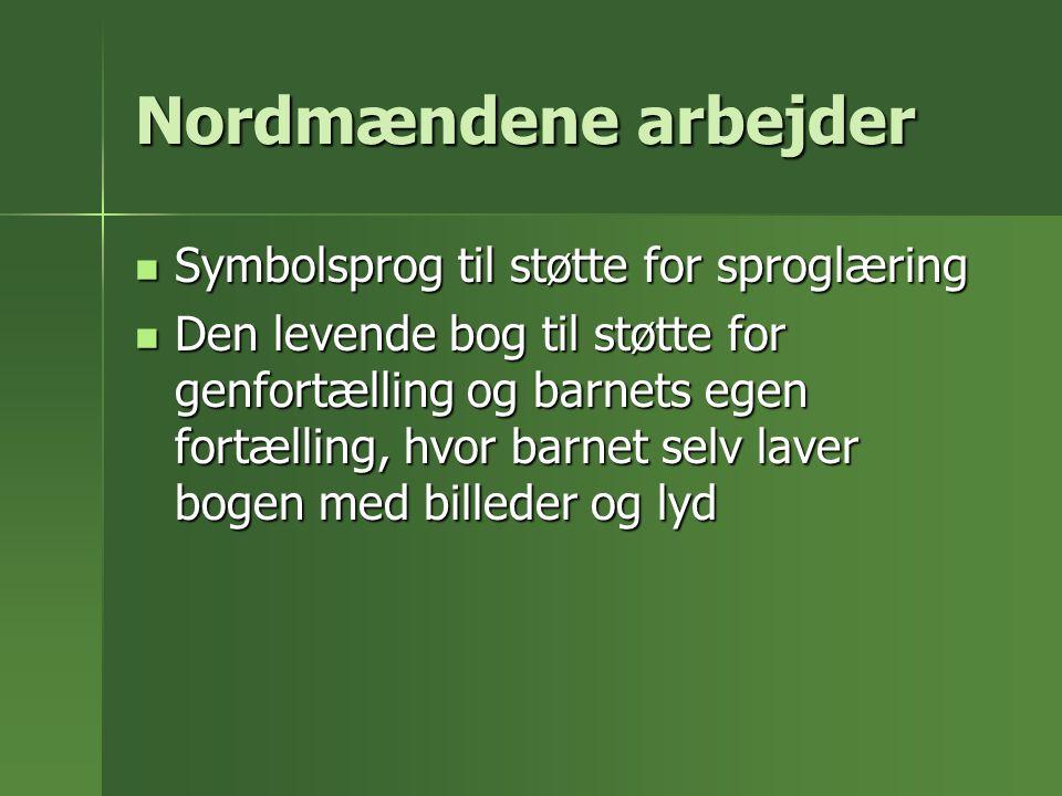 Nordmændene arbejder Symbolsprog til støtte for sproglæring
