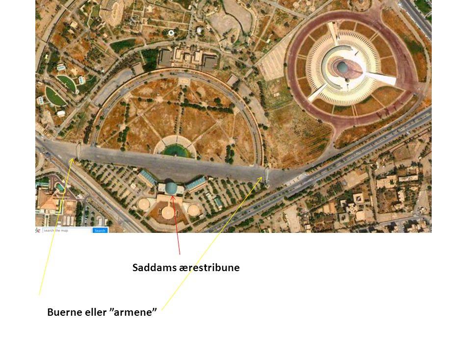 Saddams ærestribune Buerne eller armene