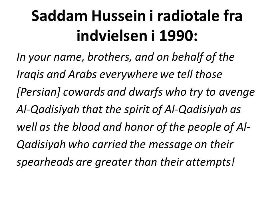 Saddam Hussein i radiotale fra indvielsen i 1990: