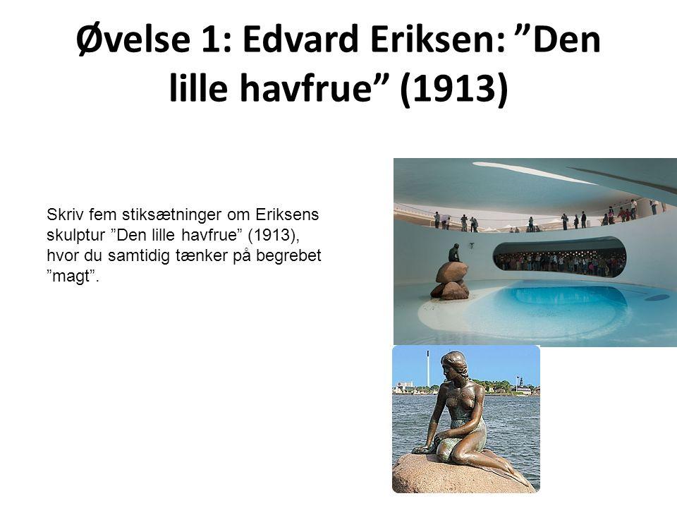 Øvelse 1: Edvard Eriksen: Den lille havfrue (1913)