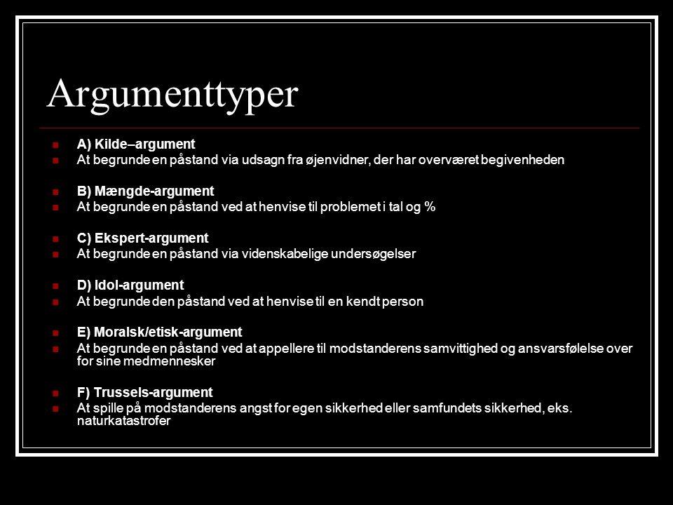 Argumenttyper A) Kilde–argument